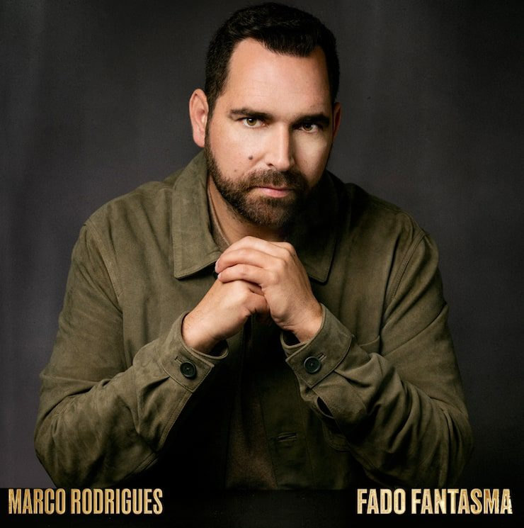 'Fado Fantasma' é o novo single de Marco Rodrigues