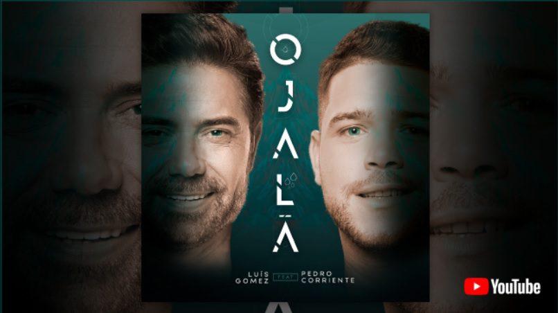 'Ojalá' é o novo tema de Luís Gomez e Pedro Corriente